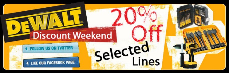 DEWALT 20% DISCOUNT WEEKEND