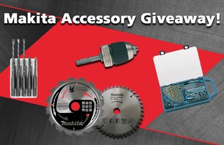 MAKITA ACCESSORIES GIVEAWAY